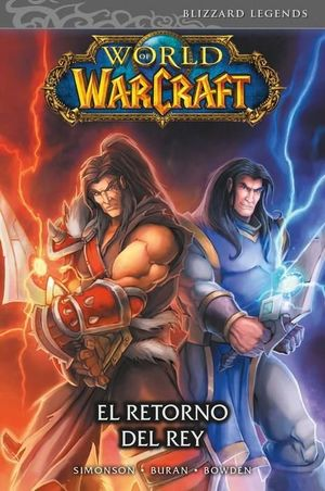 WORLD OF WARCRAFT - EL RETORNO DEL REY (COMIC)