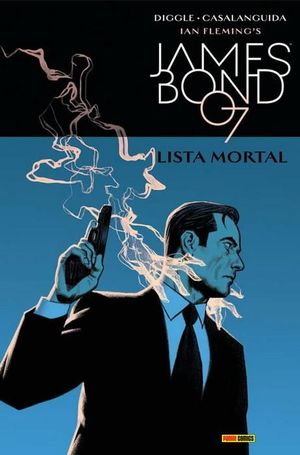 JAMES BOND 07 - LISTA MORTAL
