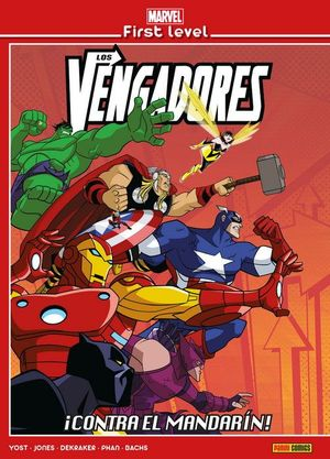 MARVEL FIRST LEVEL 03: LOS VENGADORES: ¡CONTRA EL MANDARÍN!