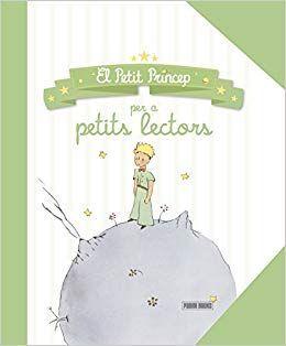 PETIT PRINCEP PER A PETITS LECTORS, EL
