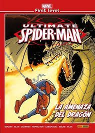MARVEL FIRST LEVEL 13: ULTIMATE SPIDERMAN LA AMENAZA DEL DRAGÓN