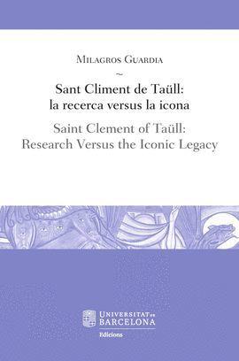 SANT CLIMENT DE TAÜLL: LA RECERCA VERSUS LA ICONA / SAINT CLEMENT OF TAÜLL: RESE