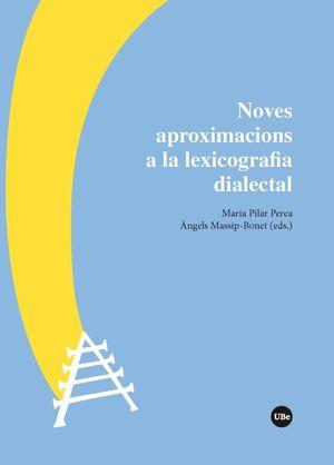 NOVES APROXIMACIONS A LA LEXICOGRAFIA DIALECTAL