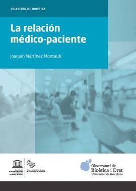 RELACIÓN MÉDICO-PACIENTE, LA