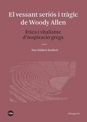 VESSANT SERIÓS I TRÀGIC DE WOODY ALLEN, EL