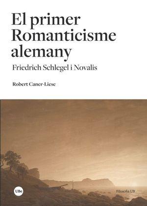 PRIMER ROMANTICISME ALEMANY, EL