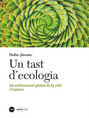 TAST D'ECOLOGIA, UN