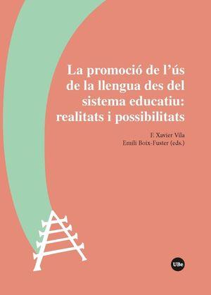 PROMOCIÓ DE L'ÚS DE LA LLENGUA DES DEL SISTEMA EDUCATIU: REALITATS I POSSIBILITATS, LA