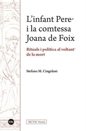 L'INFANT PERE I LA COMTESSA JOANA DE FOIX