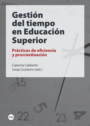 GESTIÓN DEL TIEMPO EN EDUCACIÓN SUPERIOR