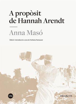 A PROPÒSIT DE HANNAH ARENDT