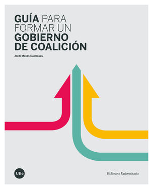 GUÍA PARA FORMAR UN GOBIERNO DE COALICIÓN