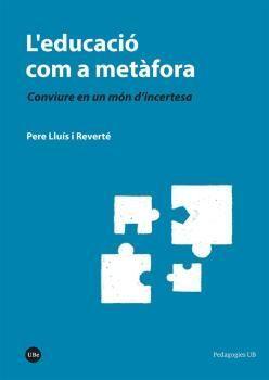 EDUCACIÓ COM A METÀFORA, L'