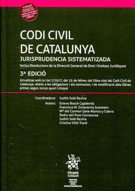 CODI CIVIL DE CATALUNYA. JURISPRUDENCIA SISTEMATIZADA (3 ED.)