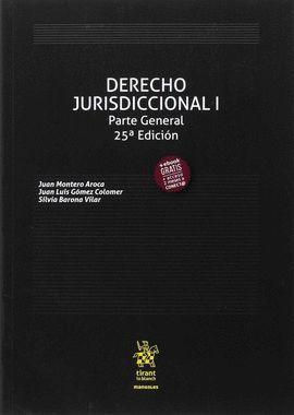 DERECHO JURISDICCIONAL I. PARTE GENERAL (25ª EDICIÓN 2017)