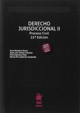 DERECHO JURISDICCIONAL II. PROCESO CIVIL (25ª EDICIÓN 2017)