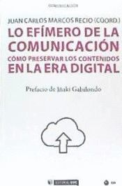 EFÍMERO DE LA COMUNICACIÓN, LO