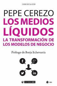 MEDIOS LÍQUIDOS, LOS