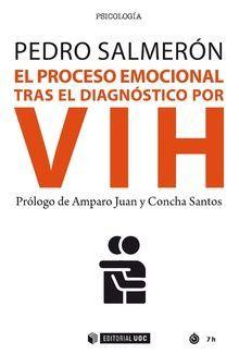 PROCESO EMOCIONAL TRAS EL DIAGNÓSTICO POR VIH, EL