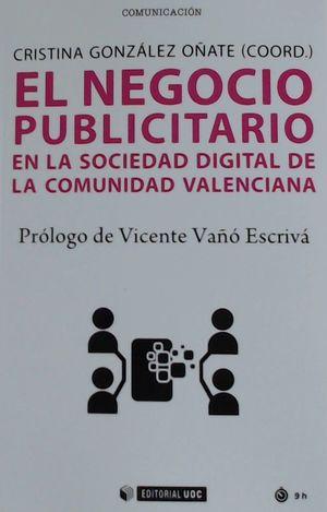 NEGOCIO PUBLICITARIO EN LA SOCIEDAD DIGITAL DE LA COMUNIDAD VALENCIANA, EL