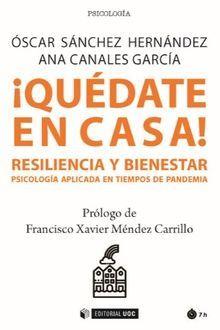 QUÉDATE EN CASA! RESILIENCIA Y BIENESTAR