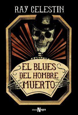 BLUES DEL HOMBRE MUERTO, EL