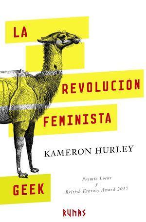 REVOLUCIÓN FEMINISTA GEEK, LA