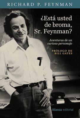 ESTÁ USTED DE BROMA, SR. FEYNMAN?