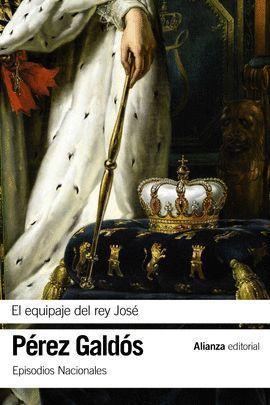 EQUIPAJE DEL REY JOSÉ, EL
