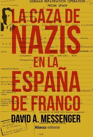 CAZA DE NAZIS EN LA ESPAÑA DE FRANCO, LA