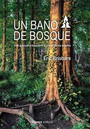 BAÑO DE BOSQUE, UN