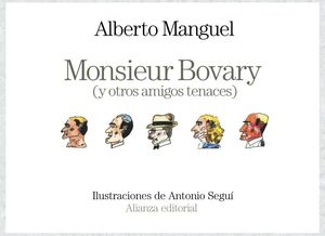 MONSIEUR BOVARY (Y OTROS AMIGOS TENACES)