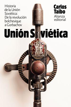 HISTORIA DE LA UNIÓN SOVIÉTICA
