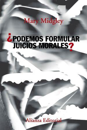 ¿PODEMOS FORMULAR JUICIOS MORALES?