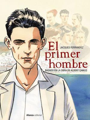 PRIMER HOMBRE, EL  ( CÓMIC )