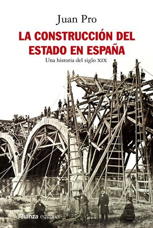 CONSTRUCCIÓN DEL ESTADO EN ESPAÑA, LA