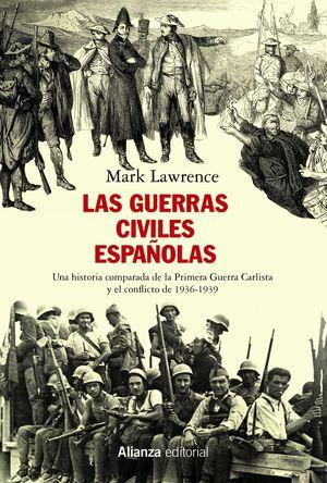 GUERRAS CIVILES ESPAÑOLAS, LAS
