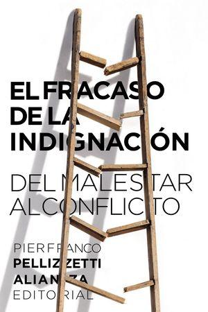 FRACASO DE LA INDIGNACIÓN, EL