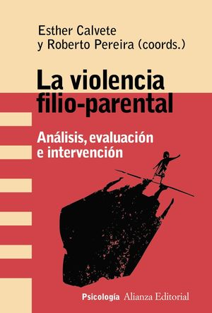 VIOLENCIA FILIO-PARENTAL, LA