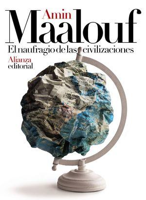 NAUFRAGIO DE LAS CIVILIZACIONES, EL