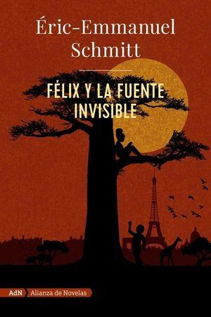 FÉLIX Y LA FUENTE INVISIBLE