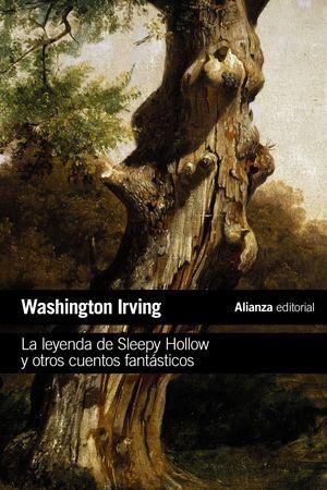 LEYENDA DE SLEEPY HOLLOW Y OTROS CUENTOS FANTÁSTICOS, LA