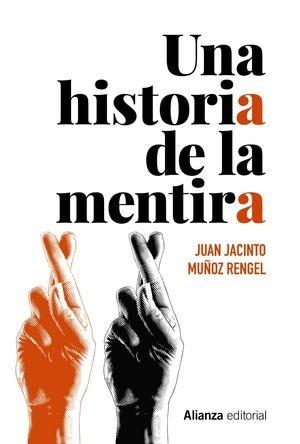 HISTORIA DE LA MENTIRA, UNA