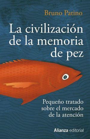 CIVILIZACIÓN DE LA MEMORIA DE PEZ, LA