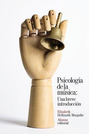 PSICOLOGÍA DE LA MÚSICA: UNA BREVE INTRODUCCIÓN