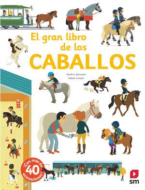 CABALLOS, EL GRAN LIBRO DE LOS