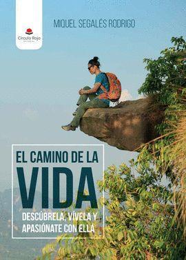 CAMINO DE LA VIDA, EL