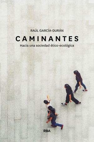 CAMINANTES. HACIA UNA SOCIEDAD ÉTICO-ECOLÓGICA