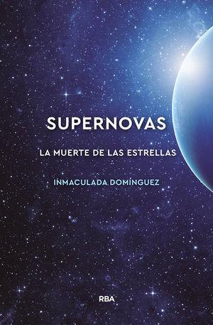 SUPERNOVAS - LA MUERTE DE LAS ESTRELLAS