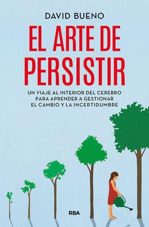 ARTE DE PERSISTIR, EL